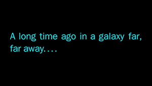 A Long Time Ago in A Galaxy Far, Far Away... - Thumbnail