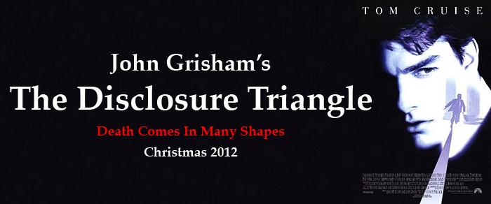 The Disclosure Triangle
