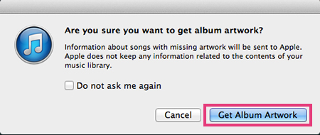 iTunes - Are You Sure You Want To Get Album Artwork